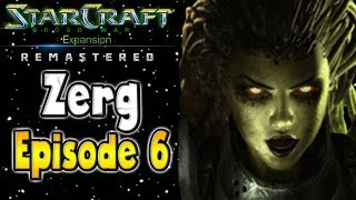 Starcraft Remastered Brood War Campaign | Zerg Episode 6