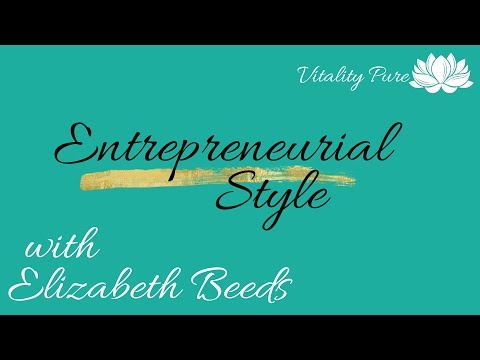 Entrepreneurial Style Interview with Elizabeth Beeds