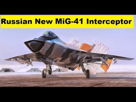 Russian New MiG-41 Supersonic Interceptor Fighter