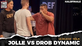 Jolle vs. Drob Dynamic Takeover Freestyle Contest | Köln 14.09.18 (HF 2/2)
