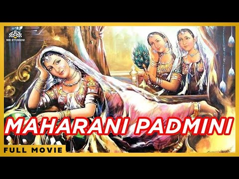 Maharani Padmini | Classic Hindi Full Movie
