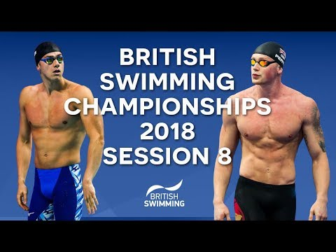EISM inc. British Swimming Championships 2018 - Session Eight