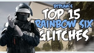 15 AMAZING RAINBOW SIX GLITCHES | Rainbow Six Siege Glitches