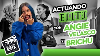 ANGIE VELASCO ARRUINA TODO | ACTUAME ESTA: Élite