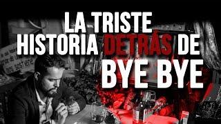 La triste historia detrás del videoclip de #ByeBye