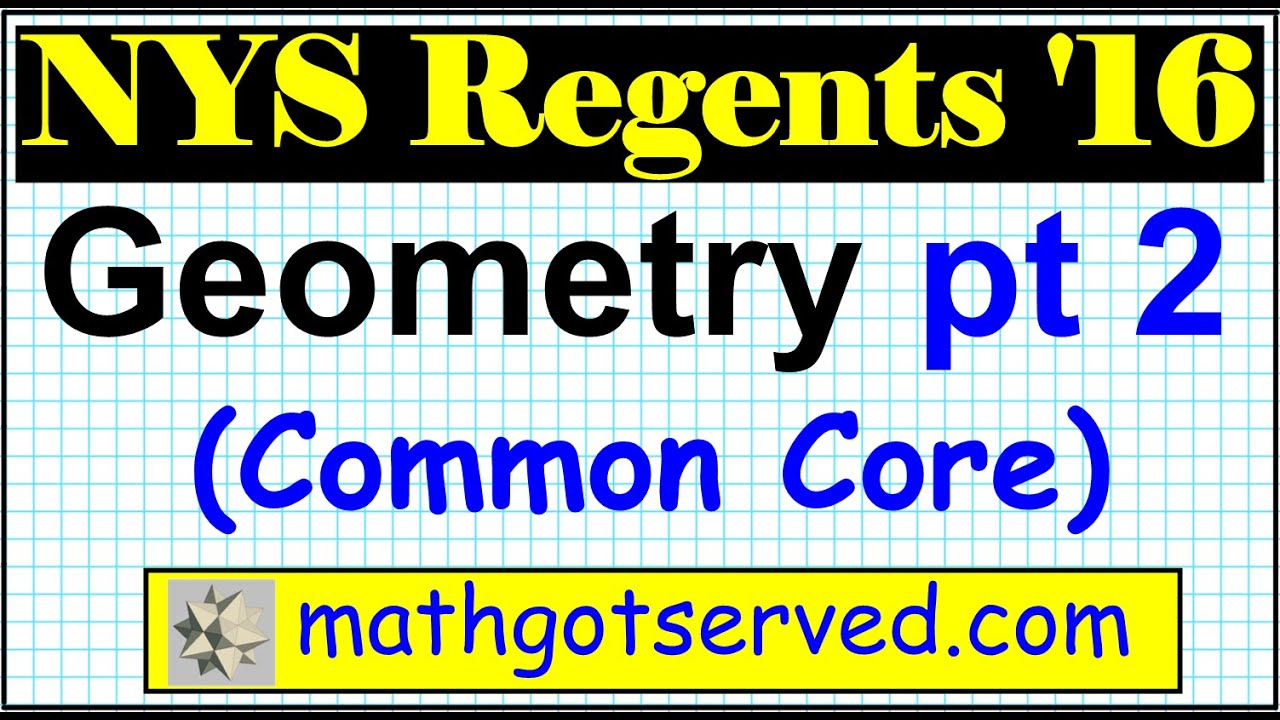 Nys geometry common core regents jan 2016 part 2 6 to 10 solutions nys geometry common core regents jan 2016 part 2 6 to 10 solutions answers step by step youtube ccuart Gallery