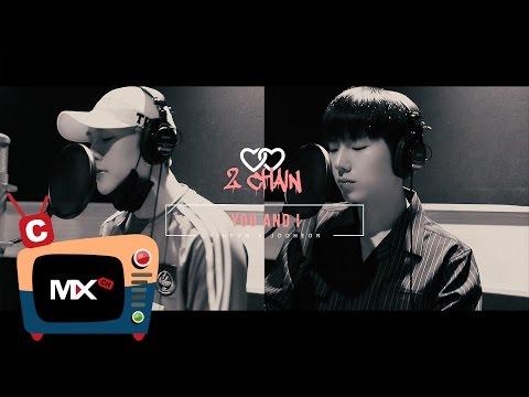 [몬채널][C] 2CHAIN(KH&JH) - YOU AND I
