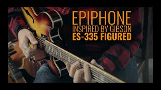 Epiphone Inspired By Gibson ES-335 Figured demo and shootout | Guitar.com