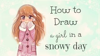 Drawing Tutorial | How to draw and color a Girl in a Snowy Day | #DebbyMas ♡