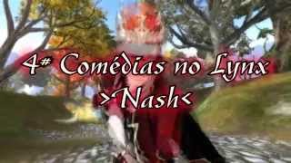 4# Comédias do Lynx - Nash