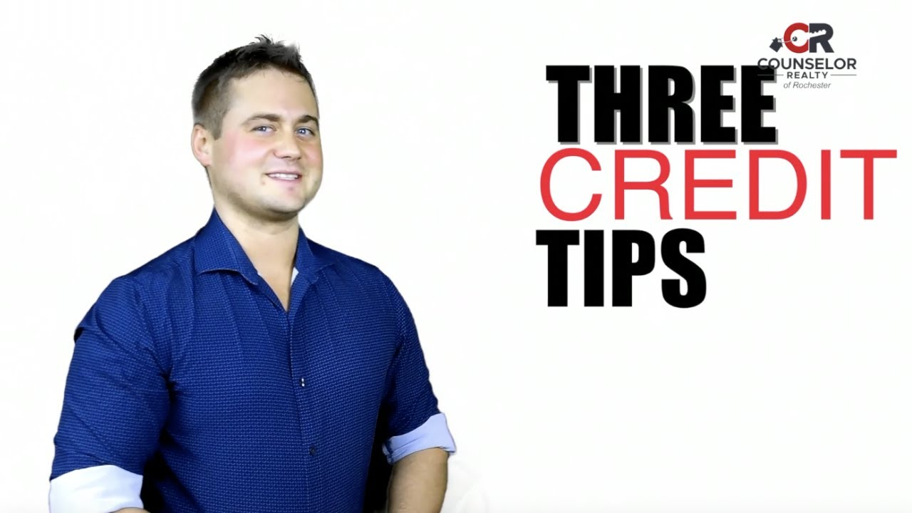 Three Credit Tips - Rochester MN Homes