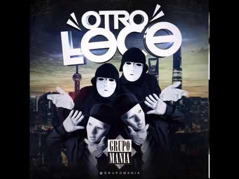 Grupo Mania - Otro Loco (Offcial Audio Cover)