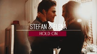 Download ► Stefan & Elena | Hold on Mp3 and Videos
