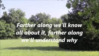 Farther Along with lyrics Shetler Family