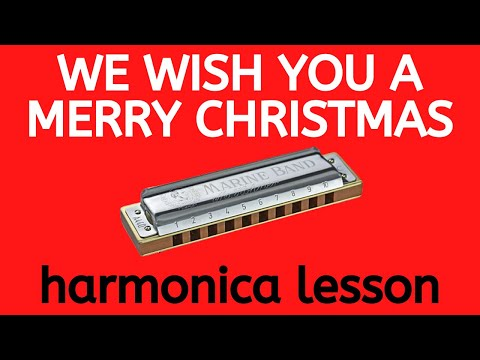 We Wish You A Merry Christmas harmonica lesson: how to play a super-easy Christmas song on C harp