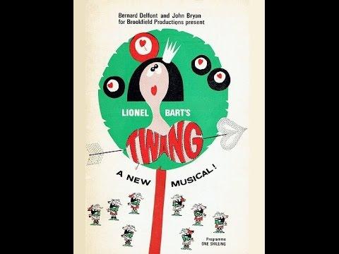 Twang!! - Lionel Bart - Musical