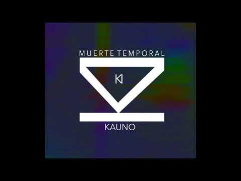 KAUNO - Muerte temporal
