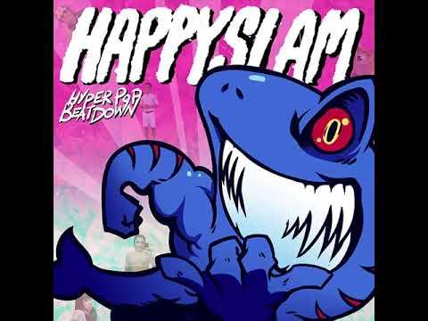 HAPPYSLAM - Hyperpop Beatdown (Full EP) (Pop-punk/Easycore)