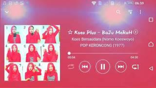 Koes Bersaudara (NoMo Koeswoyo) - BaJu MeRaH