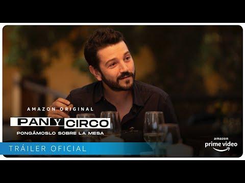 Pan y Circo - Tráiler oficial   Amazon Prime Video