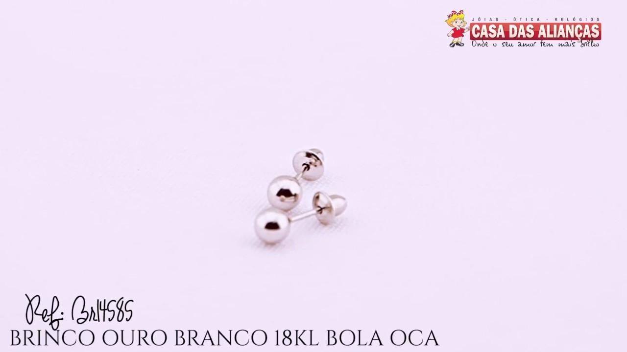 e3307463ed3af BRINCO OURO BRANCO 18KL BOLA OCA - BR14585 - YouTube