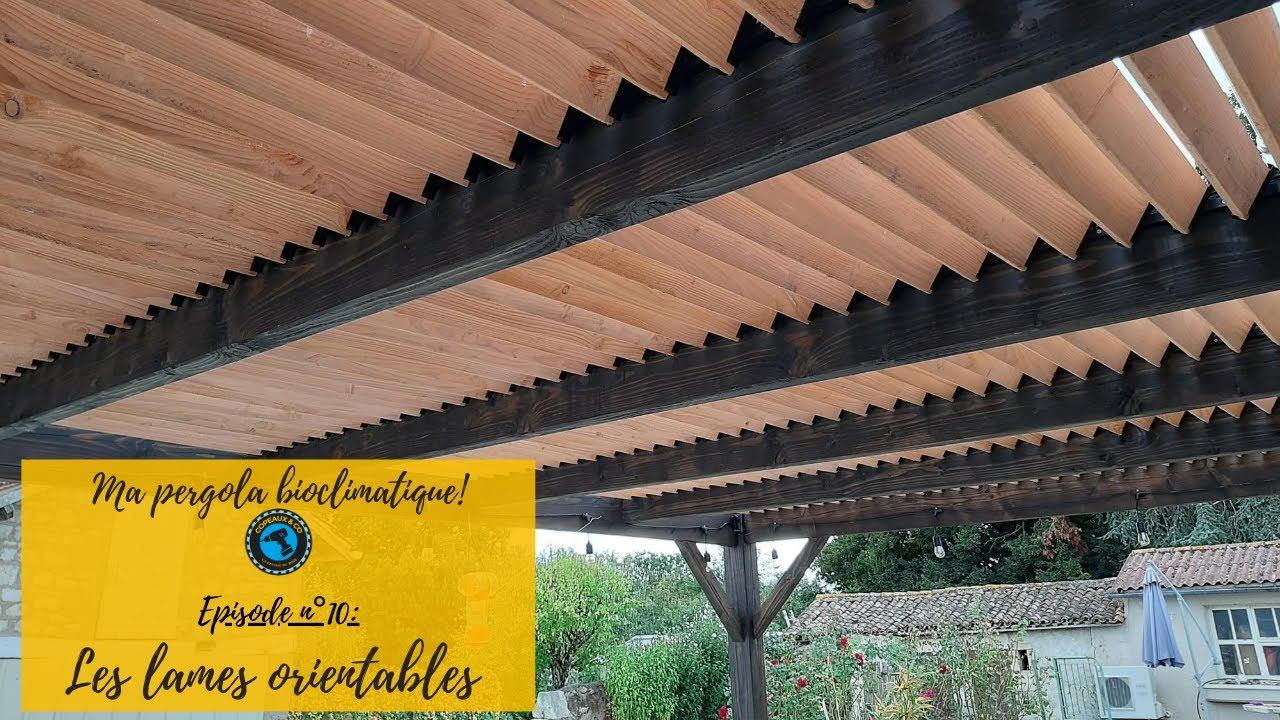 Ma Pergola Bioclimatique Ep N 10 Installation Des Sam Kit Et Des Lames Orientables Youtube