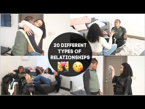 20 DIFFERENT TYPES OF RELATIONSHIPS!