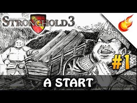 A Start - STRONGHOLD 3 - Economic Campaign (Hard) - CHAPTER 1 |