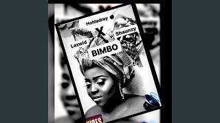 Bimbo (feat. Shaunzy & Lazwid)