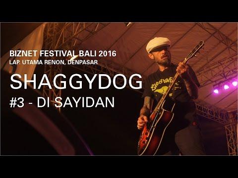 Biznet Festival Bali 2016 : Shaggydog - Di Sayidan