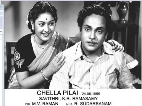 Chella Pillai 1955 -- Naadu Nadakkira Nadaiyilae
