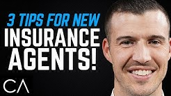 3 Tips for New Insurance Agents
