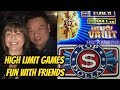 HIGH LIMIT GAMES WINS & FAILS WITH FRIENDS
