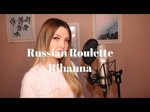 Rihanna - Russian Roulette Cover