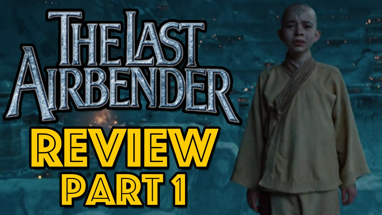 The Last Airbender Review Part 1: The Writing - YouTubeThe Last Airbender 2 Movie