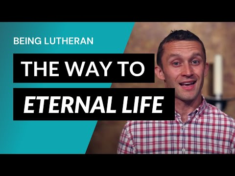 Being Lutheran - Video Lesson 7