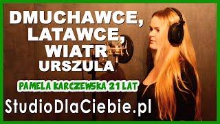Dmuchawce, latawce, wiatr - Urszula (cover by Pamela Karczewska) #1540