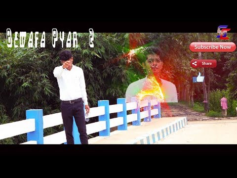 Bewafa Pyar Part 2 | Bewafa Hai Tu | Heart Touching Love Story | Short Story Video | 2018