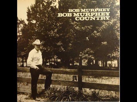 Bob Murphey - Bob Murphey County (comedy - full album)