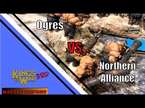 Kings of War Battle Report 58: Ogres VS Northen Alliance