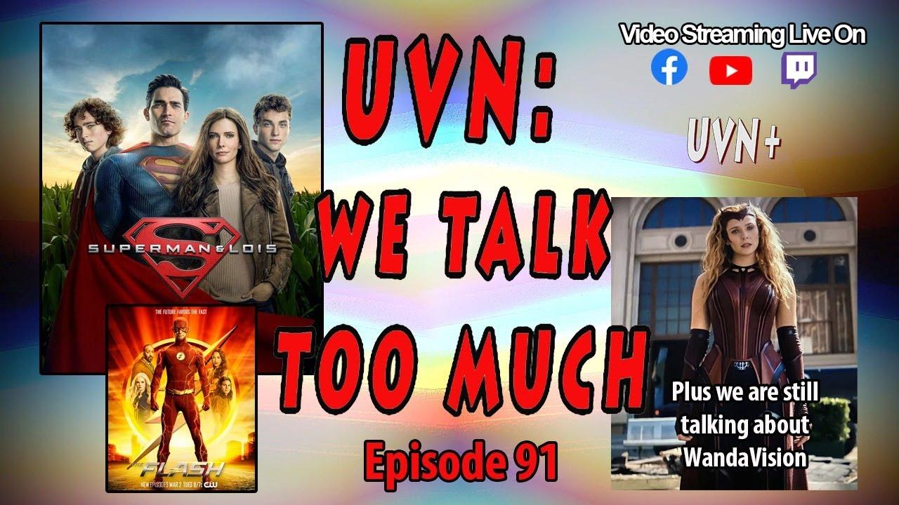 UVN: We Talk Too Much Episode 91
