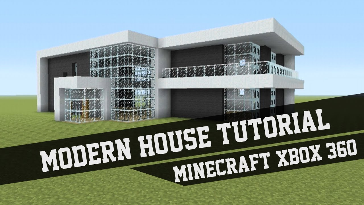 large modern house tutorial minecraft xbox 360 1 youtube