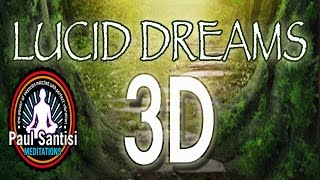 LUCID DREAM Guided Meditation MIND BLOWING 3D Sound by Paul Santisi Sleep Energy Remove Blocks