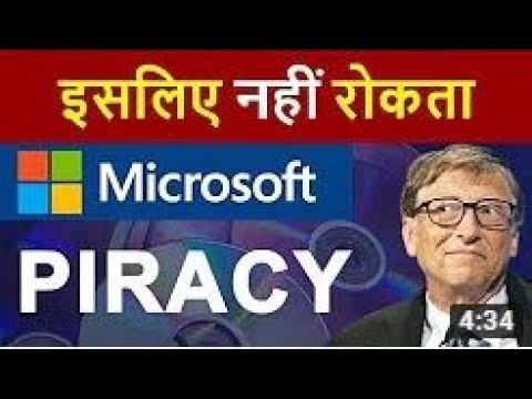 Why Microsoft Allows PIRACY in INDIA ¦ Windows XP, 7, 8, 10 Pirated Versions Explained in HINDI