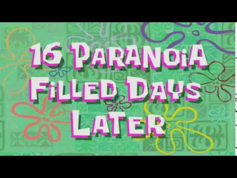 16 Paranoia Filled Days Later | SpongeBob Time Card #78
