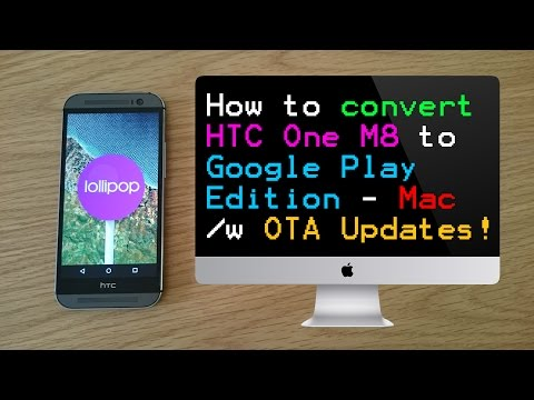 [Mac] How To: Convert HTC One M8 to Google Play Edition (5.0.1 Lollipop) with OTA Updates!