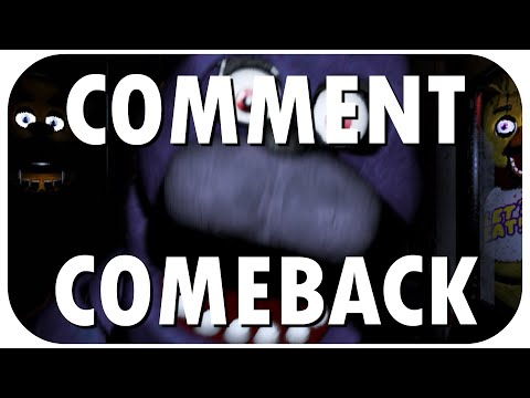 Comment Comeback: I HATE FIVE NIGHTS AT FREDDY'S