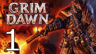 "Grim Dawn Gameplay - Part 1 ""Zombie Killing, with FIRE!"" 1080p PC"