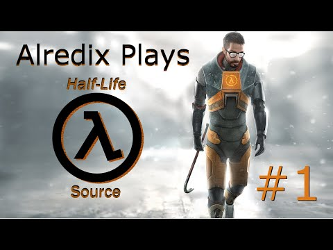 Half Life: Source | RETURN CONFIRMED - PART 1 - Alredix