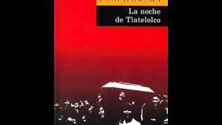 LA NOCHE DE TLATELOLCO De: ELENA PONIATOWSKA parte 1 (Voz loquendo)